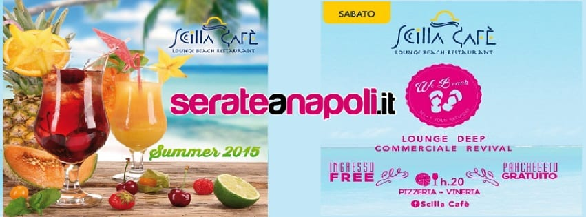 Scilla Cafè Varcaturo - Sabato 29 Agosto We Beach Party