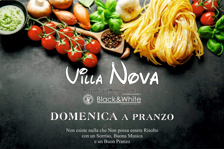 Villa Nova Pozzuoli - Tutte le Domeniche a pranzo